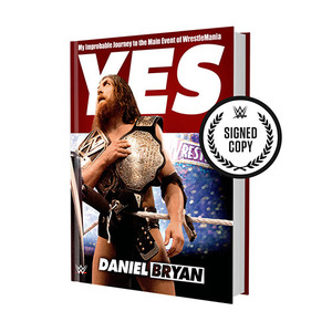 다니엘 브라이언[Yes!: My Improbable Journey to the Main Event of WrestleMania Book]자서전