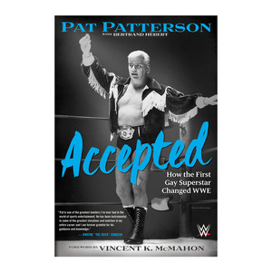 팻 패터슨[Accepted: How the First Gay Superstar Changed WWE]자서전
